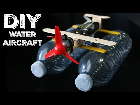 How To: DIY WATER AIRCRAFT/RECYCLE PLASTIC BOTTLES!!