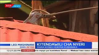 Uchunguzi umeanza katika kaunti ya Nyeri kutokana na mikasa ya moto