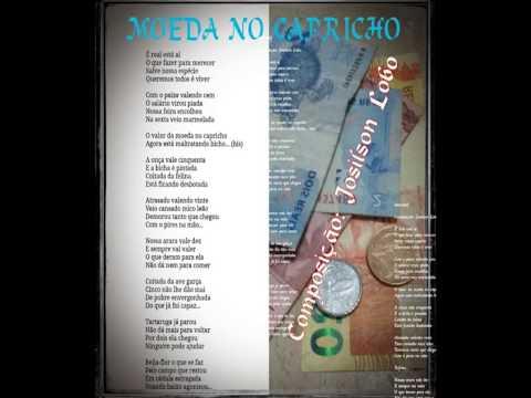 Moeda No Capricho - Josilson Lobo
