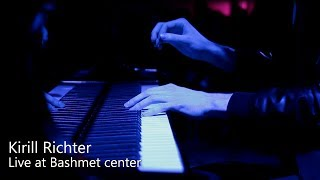 Kirill Richter    Live At Bashmet Center