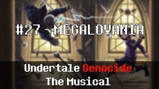 Undertale Genocide: The Musical - MEGALOVANIA