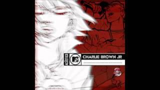 Charlie Brown Jr. - Lugar ao Sol (Acustico)