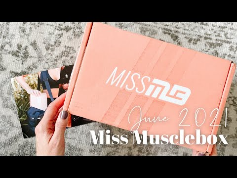 Miss Musclebox Unboxing June 2021