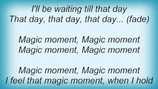 Dj Sammy - Magic Moment Lyrics