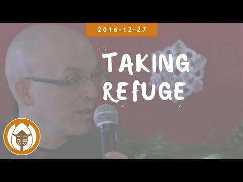 Taking Refuge - Br. Pháp Lai & Sr Thăng Nghiem - 2016.12.27
