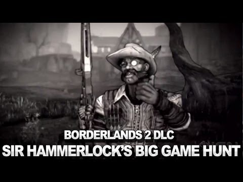 Borderlands 2 Sir Hammerlocks Big Game Hunt