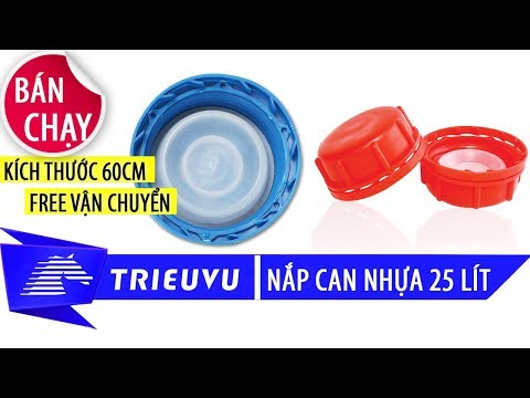 nap can nhua dung tich 25 lit