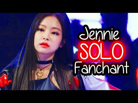 JENNIE - SOLO (FANCHANT OFFICIAL)