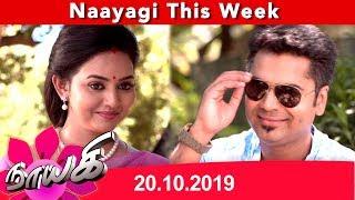 Naayagi Weekly Recap 20/10/2019