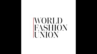 MILAN FASHION WEEK° DAY 1 WORLD FASHION UNION DIGITAL RUNWAY SHOW