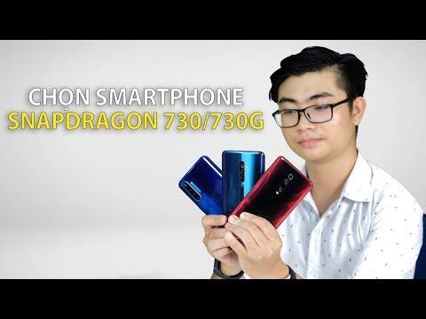 Tư vấn chọn mua điện thoại chạy Snapdragon 730/730G giá rẻ nhất