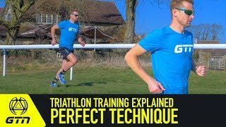 Perfect Running Technique | Triathlon Training Explained