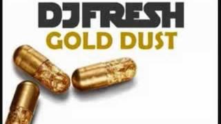 DJ Fresh - Gold Dust (Flux Pavilion Remix) FULL HD