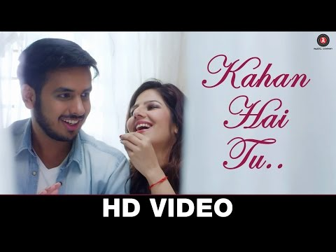 Download Kahan Hai Tu - Karan Lal Chandani & Poonam Pandey HD Video