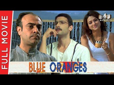 Blue Oranges | Full Movie | Rajit Kapur, Harsh Chhaya, Aham Sharma, Rati Agnihotri | Full HD 1080p