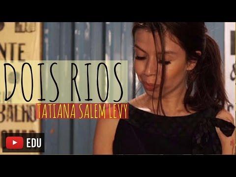 DOIS RIOS - Tatiana Salem Levy
