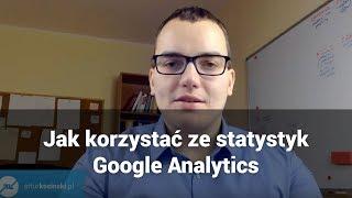 #16 - Jak korzystać ze statystyk strony WWW - Podstawy Google Analytics - arturkosinski.pl