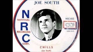 Joe South - Chills  (1959)