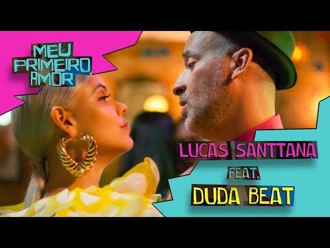 Lucas Santtana Meu Primeiro Amor Feat Duda Beat