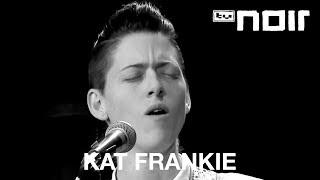Kat Frankie - Walking On Broken Glass (Annie Lennox Cover) (live bei TV Noir)
