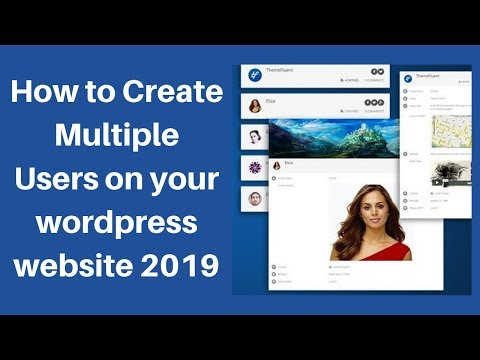 How to Create Multiple Users on your wordpress website 2019