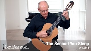 The Second You Sleep (Saybia) - Danish Guitar Performance - Soren Madsen