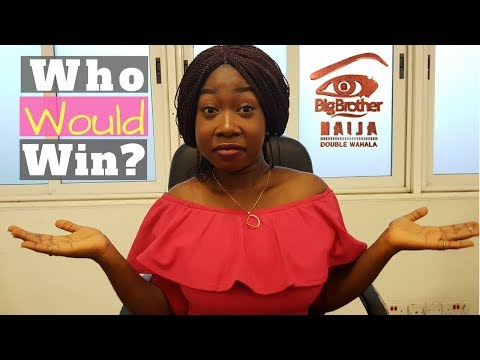 BBNaija 2018 Housemates and Winner Prediction | WhizQueen