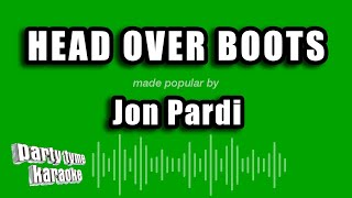 John Pardi   Head Over Boots (Karaoke Version)