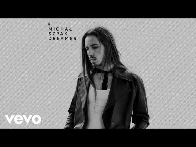 Michał Szpak Let Me Dream