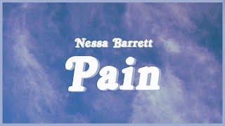 Nessa Barrett - Pain (Full song Lyrics) 😭💔