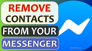 How to Remove Contacts from Messenger - Updated 2020