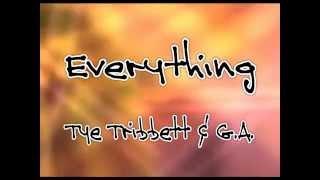 Everything (lyrics) - Tye Tribbett & G.A.