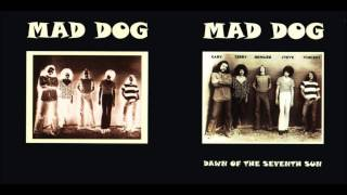Mad Dog- Dawn Of The Seventh Sun.wmv