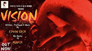 VISION || Edwin Yash || Official Audio || 2018