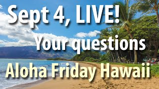 Sept 4 - Aloha Friday Hawaii Show