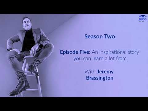 Season 2 - Episode 5: An inspirational story you can learn a lot from