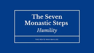 Humility - Ascension Day and Commemoration of  Benefactors Easter 2020