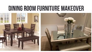 Furniture Transformation || Dining Room Furniture Makeover || Easy & Inexpensive