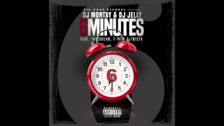 Dj Montay & Dj Jelly Ft. The Dream, T-Pain & Twista - 6 Minutes