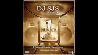 DJ SJS Da Superman   Number 1 Mix Ft Soskee