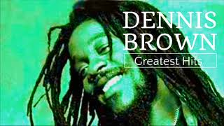 Dennis Brown Best MixDennis Brown Old School Reggae MixDennis Brown Greatest Hits Songs V.2