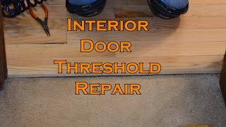How to repair an interior door threshold plate