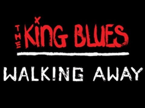 The King Blues - Walking Away