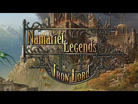 Namariel Legends: The Iron Lord