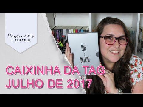 MINHA EXPERIÊNCIA COM A TAG - JULHO 17