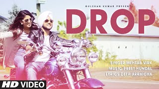 Mehtab Virk DROP Full Video Song  Preet Hundal  Latest Punjabi Song 2015