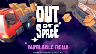 Видео Out of Space