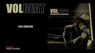 Volbeat - Still Counting (Guitar Gangsters & Cadillac Blood)