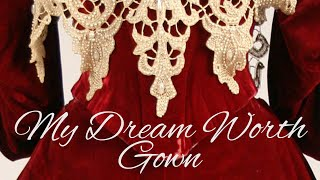 Reconstructing My Dream Worth Gown