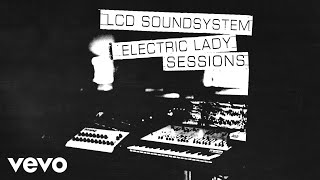 Gambar cover LCD Soundsystem - tonite (electric lady sessions - official audio)